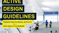 Active urban design is a creative tool in New York City's and Mayor Bloomberg's dogged fight against fat (read obesity) and some of the most costly ills of modern civilization....